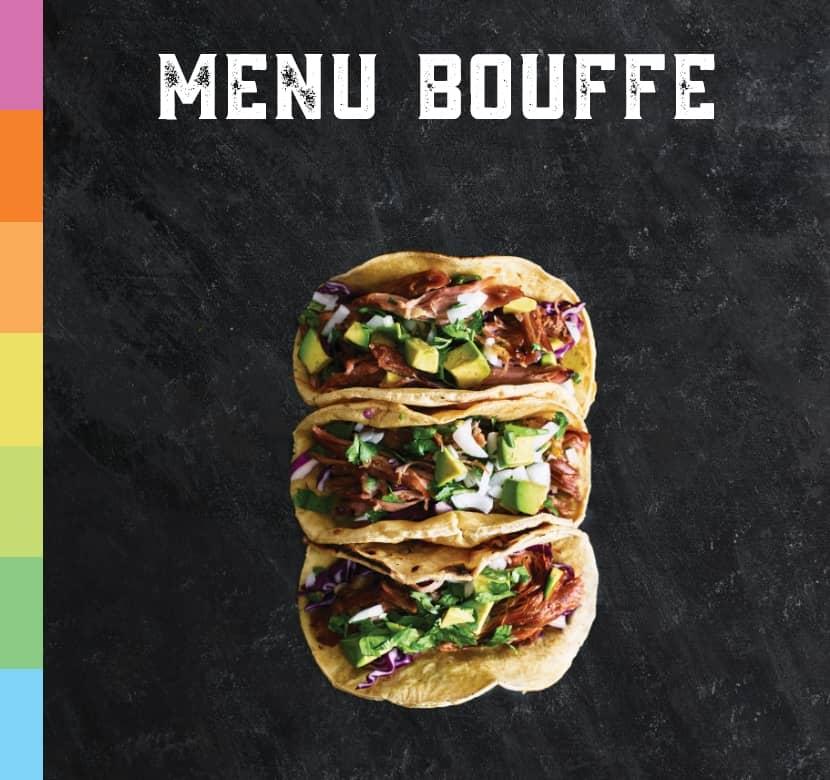 Venez goûter notre fabuleux nouveau menu bouffe